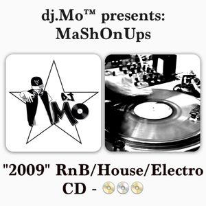 "dj.Mo™ presents: MaShOnUps RnB/House/Electro ""2009"" Mixtape Vol.3"