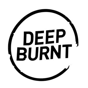 Deep Burnt #04 with Patrick Lotilla