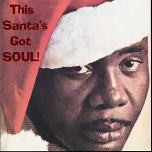 This Santa's Got SOUL!