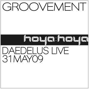 GROOVEMENT // Daedelus Live at Hoya Hoya / 31MAY08