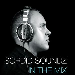 Sordid Soundz In The Mix August 14th 2017