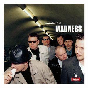 """Madness' """"Wonderful"""""""
