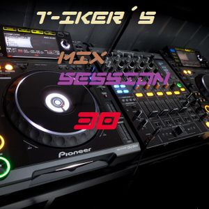T-iker´s Mix Session 30