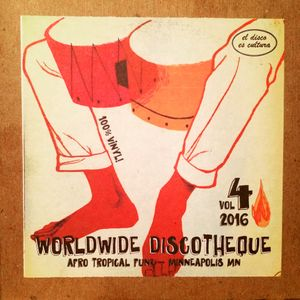 Worldwide Discotheque Four Year Anniversary Mix 2016
