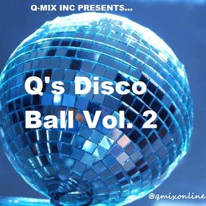 DJ Q-MiX - Q's Disco Ball Vol. 2