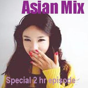 Asian Mix - special  2 hours episode