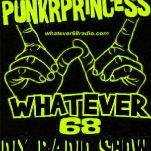 PunkrPrincess Whatever Show Recorded live 11/29/14