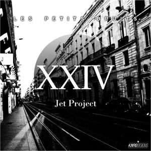 Jet Project - Les Petits Bruits Mix