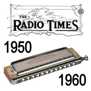 Golden Age of the Harmonica on BBC Radio  - 1950 to 1960