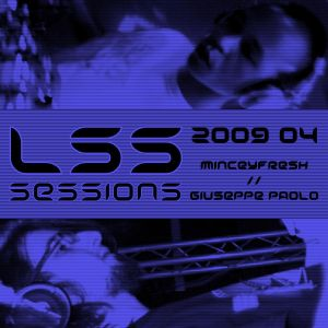 LSS Sessions - Vol. 01 - Part 1 - MinceyFresh