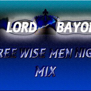 Three Wise Men Night Mix