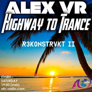 Highway To Trance #076 (08-07-17) Jonas Steur @ ASOT 250 R3K0NSTRVKT mix