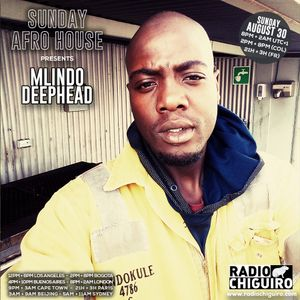 Sunday Afro House #006 - Mlindodeephead