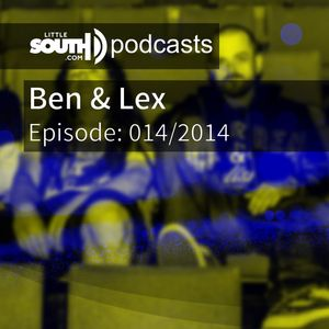 Episode 014/2014 - Ben & Lex - Littlesouth podcasts