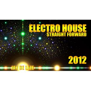 Electro House 2012 Straight Forward