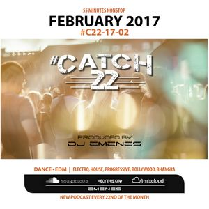 #Catch22 (Episode 17-02) February by DJ EMENES