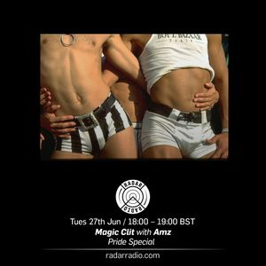 Magic Clit w/ Amz - 27th June 2017