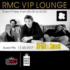 RMC VIP LOUNGE # 44 - GUEST MIX - KRAAK & SMAAK (01 12 2017)