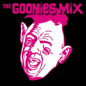 the GONNIES Mix pt.2