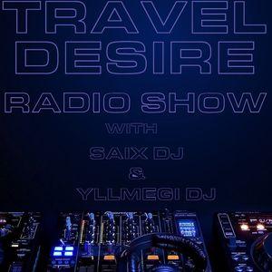 TRAVEL DESIRE RADIO SHOW EPISODE 26 (Summer Set)