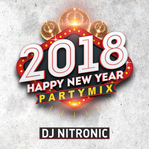 NYE 2018 CHART AND PARTYMIX - SILVESTER MIX