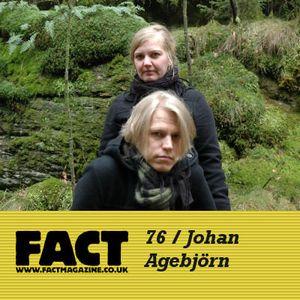 FACT Mix 76: Johan Agebjörn