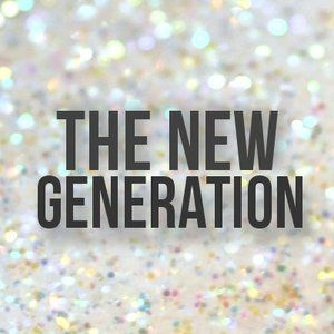 The New Generation | Part 4