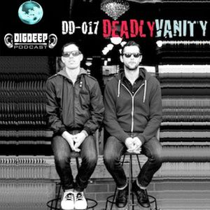 DD017 | The DigDeep Podcast mixed by Deadly Vanity