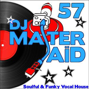 DJ Master Saïd's Soulful & Funky House Mix Volume 57