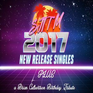 SJITM NEW RELEASE SINGLES 2017 RADIO SHOW PLUS A (30 MINUTE) BRIAN CULBERTSON BIRTHDAY TRIBUTE