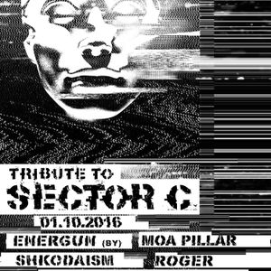 Tribute To Sector C 01/10/2016
