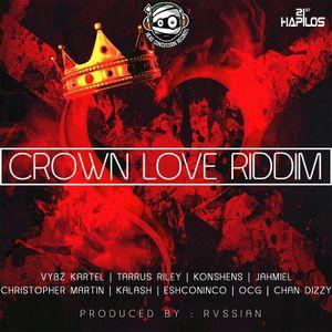 Crown Love Riddim Mixxx