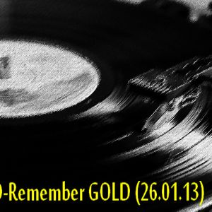 DJZULO-Remember GOLD (26.01.13)