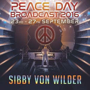 Sibby Von Wilder - Peace Day Broadcast 2016