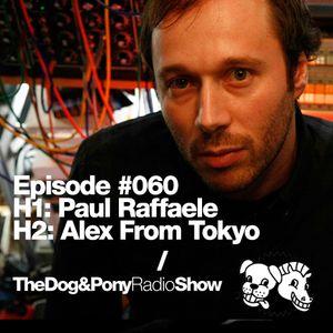 The Dog & Pony Radio Show #060: Guest Alex from Tokyo (Tokyo Black Star)