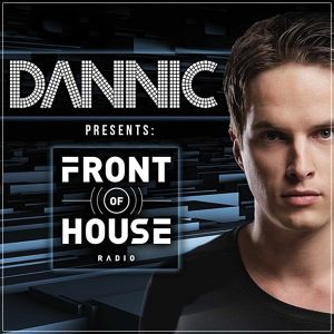 Dannic - Front Of House Radio 007