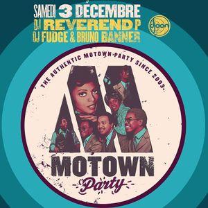 Dj Reverend P b2b Dj Fudge b2b Bruno Banner @ Motown Party, Djoon Club, Saturday December 3rd 2016