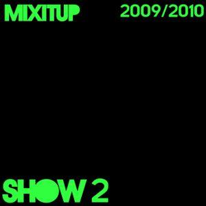 mixitup - episode 2 (19/11/09)