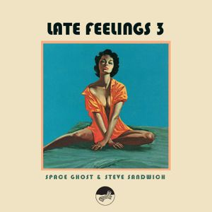 Late Feelings Vol 3