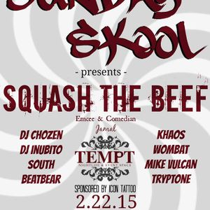"""Sunday Skool's Squash The Beef - """"Real"""" 30 Minute Battle Set"""
