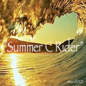 """MIXXXCREAM #1 """"Elu Ra Mamba - Summer C Rider"""""""