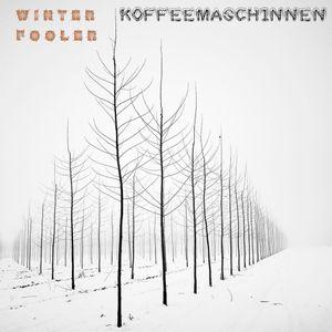 koffeemaschinnen - W I N T E R F O O L E R (2020 New Year Mix)