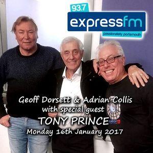 Geoff Dorsett with Tony Prince - Express FM Portsmouth - Mon 16-1-2017