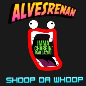 Shoop-Da-Whoop EP