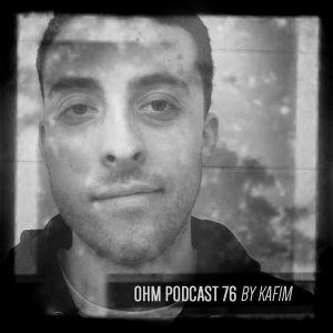 Ohm Podcast 76 - Kafim