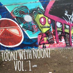 Toonz with Noonz Vol. 1