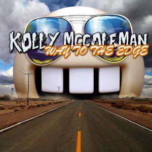 Kolly McColeman - Way to The Edge