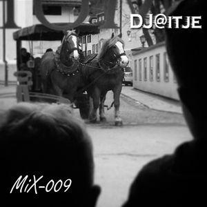 DJ@itje : Mix 009