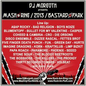 DJ Morgoth - Mash am Ring / Bastard im Park - 2013 Mix
