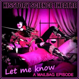 Let Me Know: A KST Mailbag episode